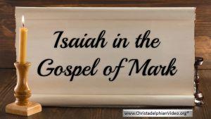 Isaiah In The Gospel Of Mark