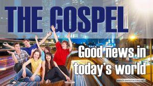 The Gospel - Good news in today's world