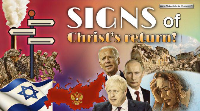 Signs of  Christ's Return!