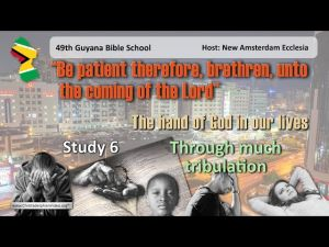 The Hand of God In our Lives: #6 Through much tribulation - Exhortation