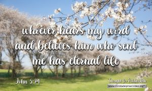 """Daily Readings & Thought for October 13th. """"… HAS ETERNAL LIFE"""""""