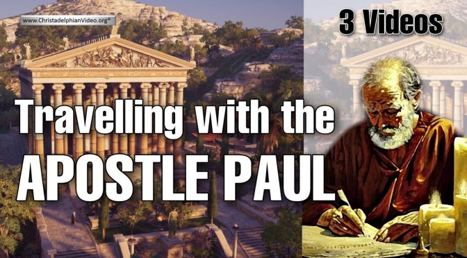 Travelling with the Apostle Paul - 3 Videos