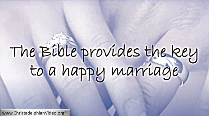 The Bible Provides the Key to a Happy Marriage